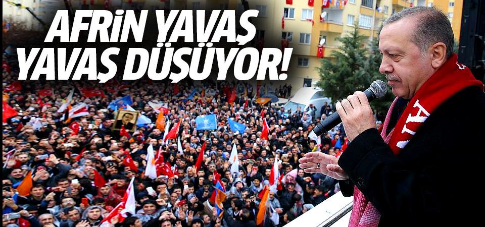 Cumhurbaşkanı Erdoğan: Afrin yavaş yavaş düşüyor