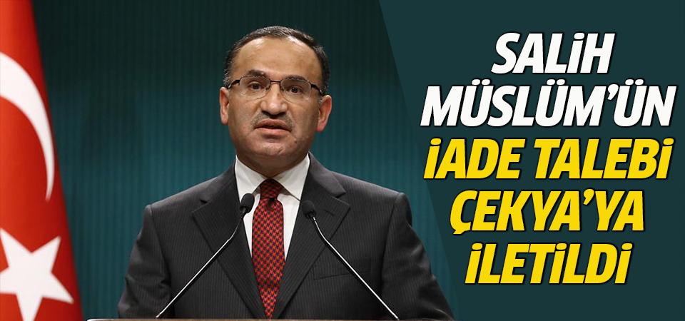 Bozdağ: Salih Müslüm'ün iade talebi Çekya'ya iletildi