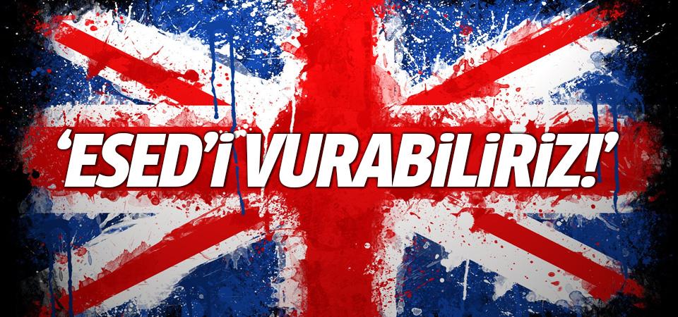 İngiltere: Esed'i vurabiliriz