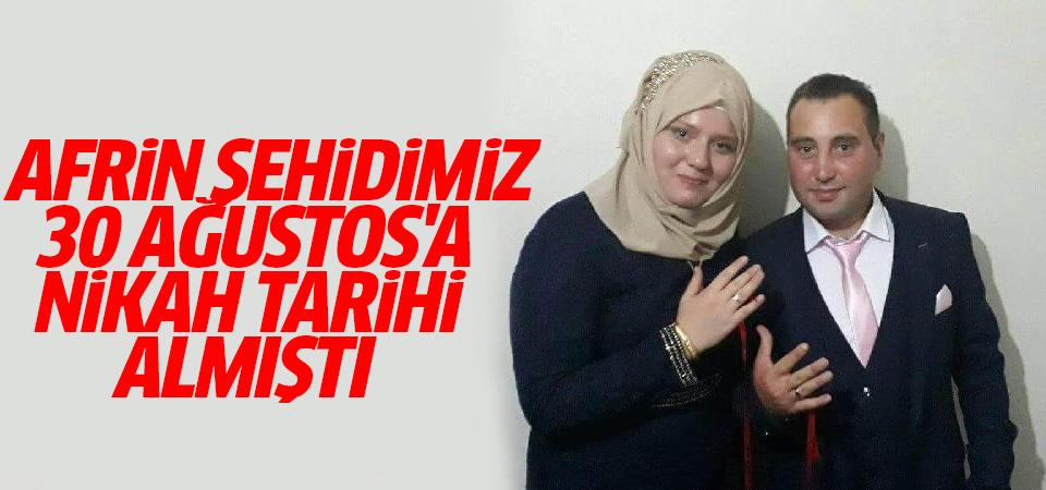 Afrin'de şehit olan Arif Demirel yazın evlenecekti
