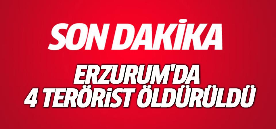 Erzurum'da 4 terörist öldürüldü