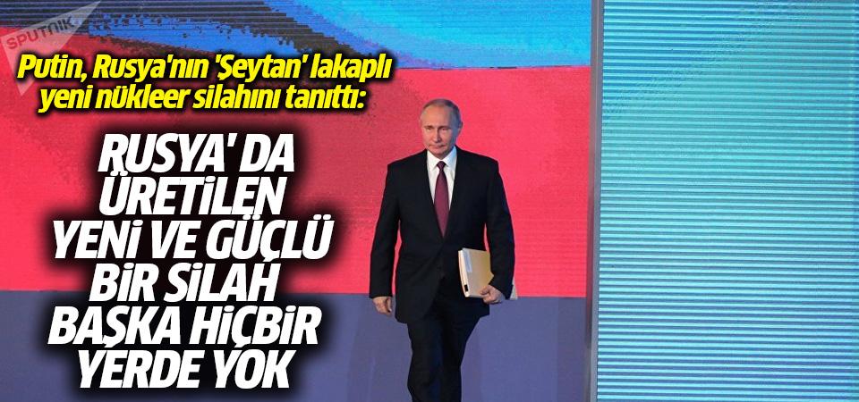 Putin, Rusya'nın yeni nükleer cephaneliğinin örtüsünü kaldırdı: Bizi dinleme zamanınız geldi