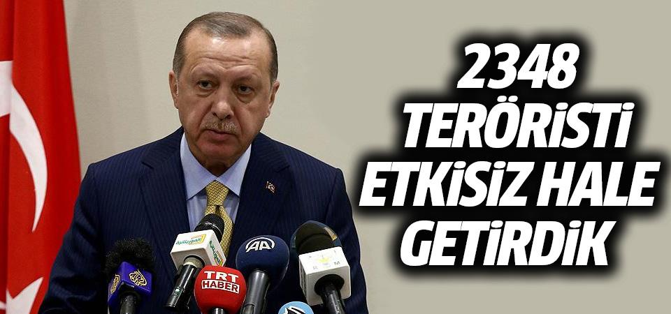 Cumhurbaşkanı Erdoğan: Zeytin Dalı Harekatı'nda 2348 teröristi etkisiz hale getirdik
