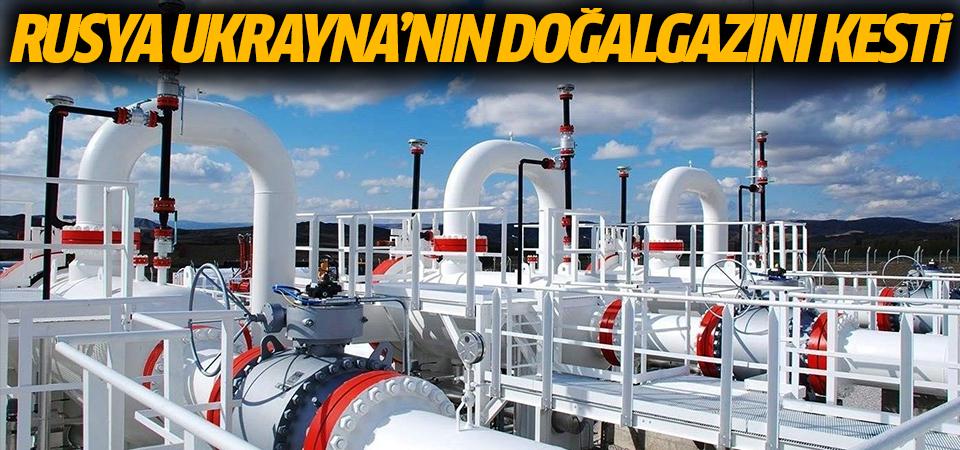 Rusya Ukrayna'nın doğalgazını kesti