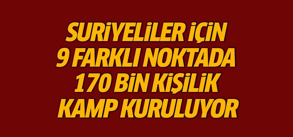 Türkiye İdlib'de 9 bölgeye kamp kuracak