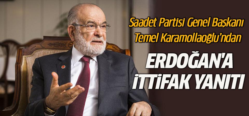 Karamollaoğlu'ndan Erdoğan'a ittifak yanıtı
