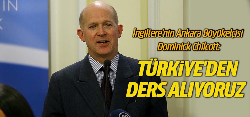 İngiltere'nin Ankara Büyükelçisi'nden Türkiye'ye övgü: 'Türkiye'den ders alıyoruz'