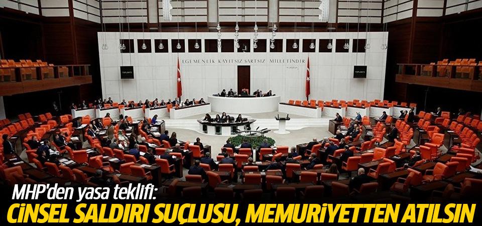 MHP'den yasa teklifi: Cinsel saldırı suçlusu memuriyetten atılsın