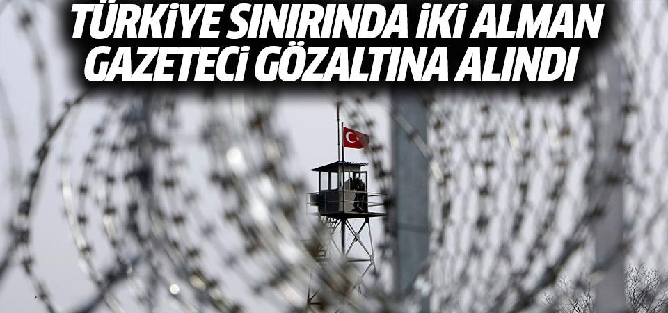 Türkiye-Yunanistan sınırında iki Alman gazeteci gözaltına alındı