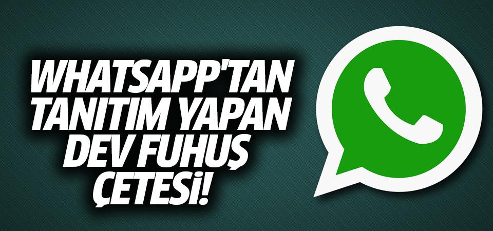 Whatsapp'tan tanıtım yapan fuhuş kadrosu
