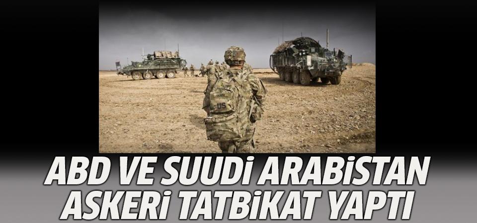 ABD ve Suudi Arabistan askeri tatbikat yaptı