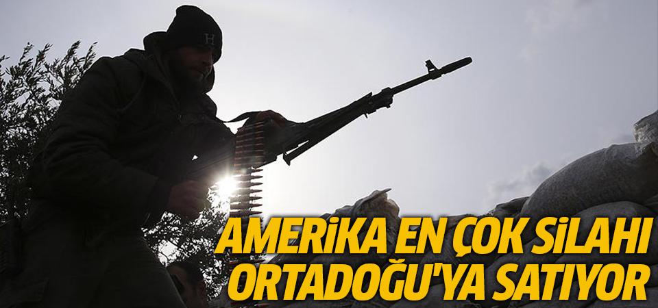 Amerika en çok silahı Orta Doğu'ya satıyor