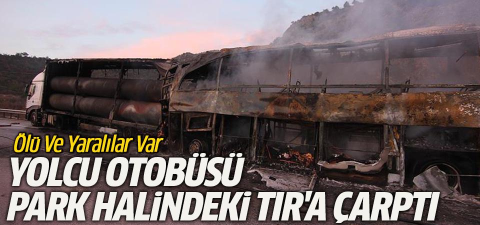 Çorum'da tıra çarpan yolcu otobüsü alev aldı: 13 ölü
