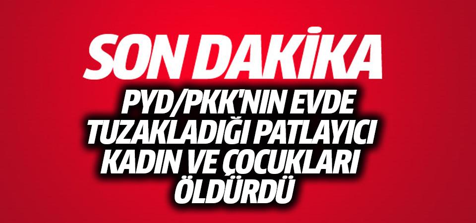 YPG'nin alçak tuzağı: Aynı aileden 6 kişi öldü