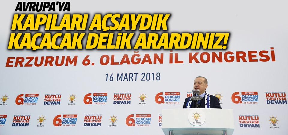Cumhurbaşkanı Erdoğan Avrupa'ya kapıyı gösterdi