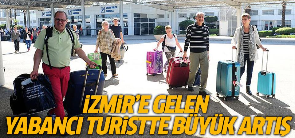 İzmir'e gelen yabancı turistte büyük artış
