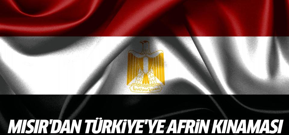 Mısır'dan Türkiye'ye 'Afrin' kınaması