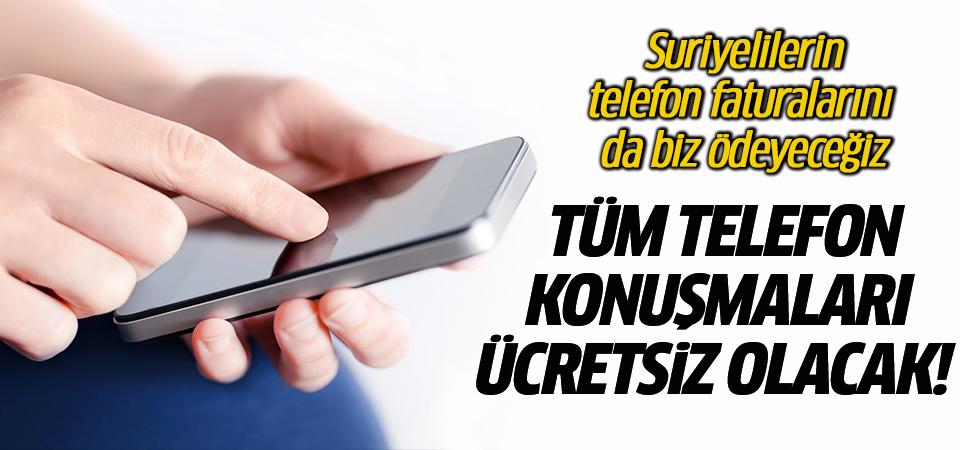 Suriyelilerin Tüm Telefon Konuşmaları Ücretsiz Olacak!