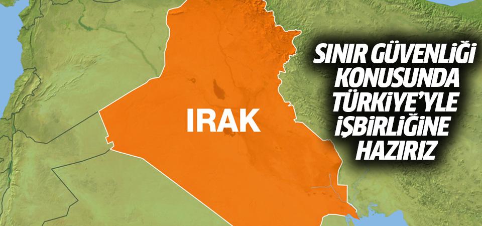 Irak: Sınır güvenliği konusunda Türkiye'yle işbirliğine hazırız
