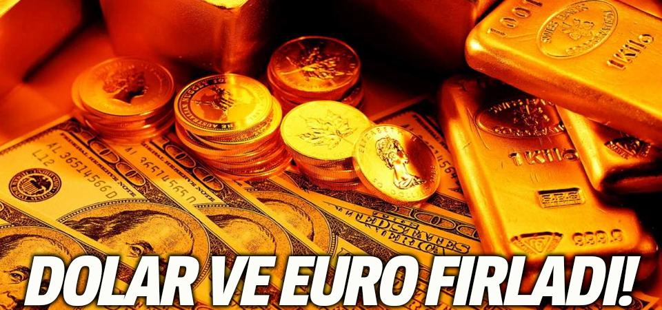 Tüm zamanların rekoru kırıldı! Dolar ve euro fırladı