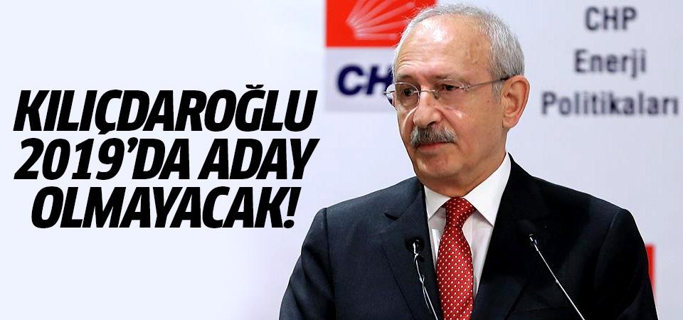 Kılıçdaroğlu 2019'da aday olmayacak!
