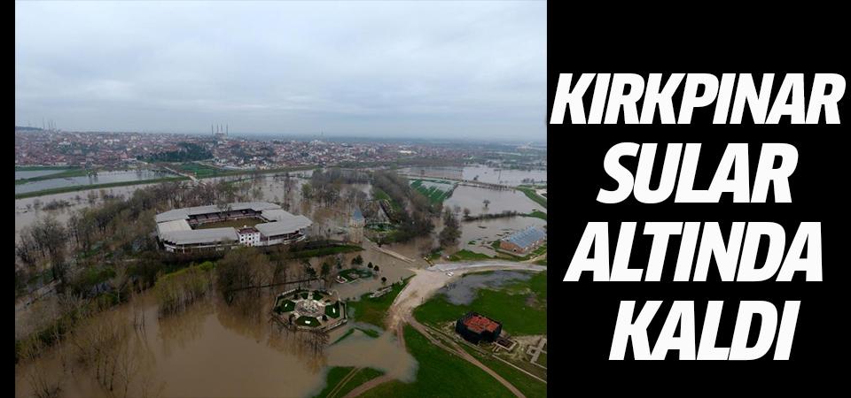 Tunca Nehri taştı, Kırkpınar Er Meydanı sular altında kaldı