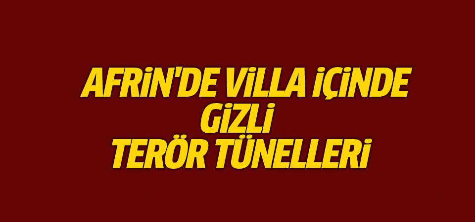 Afrin'de villa içinde gizli terör tünelleri