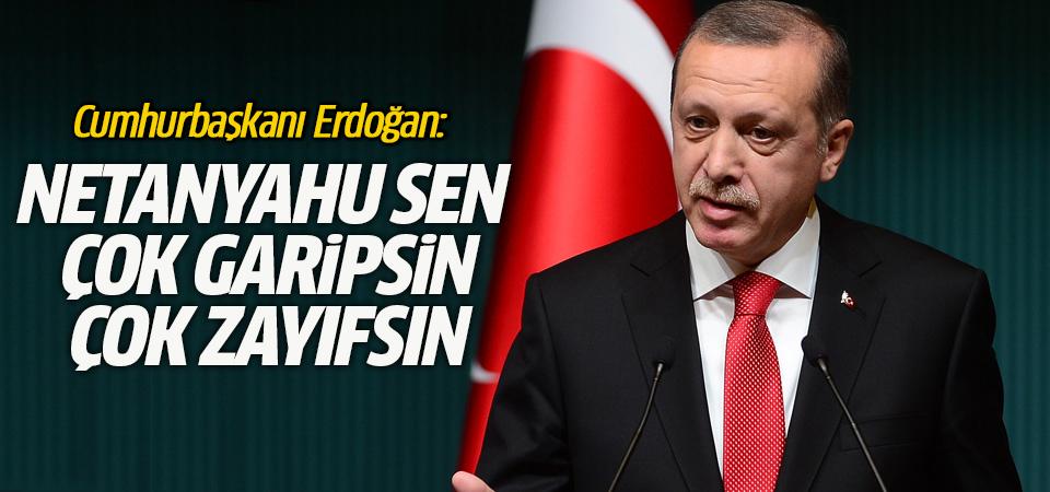 Erdoğan, Netanyahu'nun kendisine yönelik sözlerine karşılık verdi
