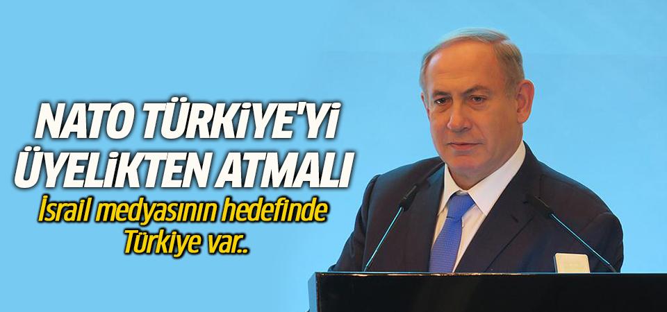 İsrail medyası: Nato Türkiye'yi üyelikten atmalı