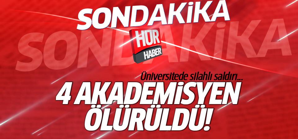 Üniversitede silahlı saldırı! Akademisyenler öldürüldü