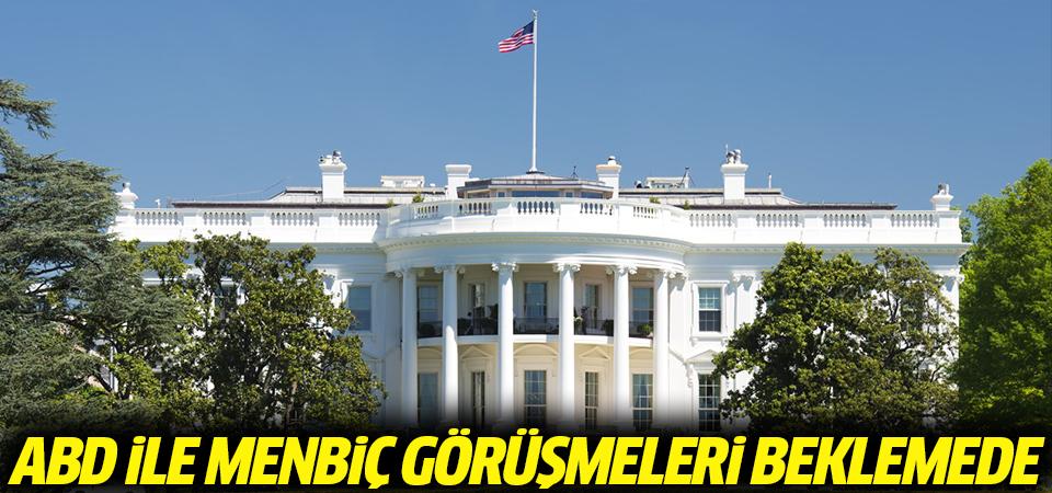 ABD ile Menbiç görüşmeleri beklemede
