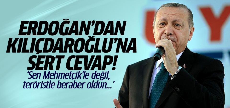 Erdoğan'dan Kılıçdaroğlu'na: Sen Mehmetçik'le değil, teröristle beraber oldun