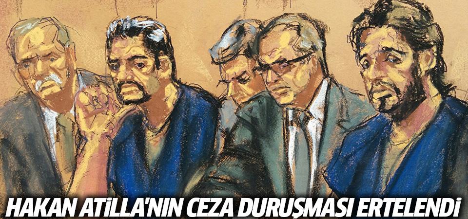 Hakan Atilla'nın ceza duruşması ertelendi