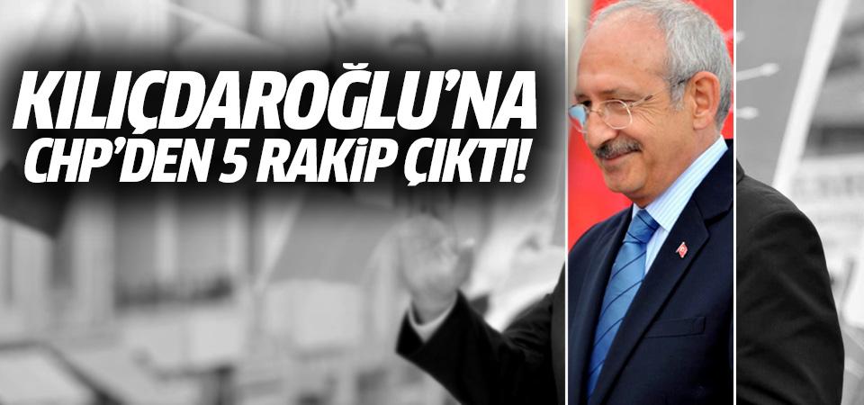 Kılıçdaroğlu'na şimdiden CHP'den 5 rakip çıktı!