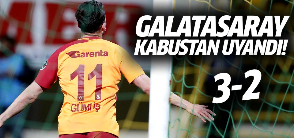 Galatasaray kabustan uyandı, yeniden lider oldu! 3-2