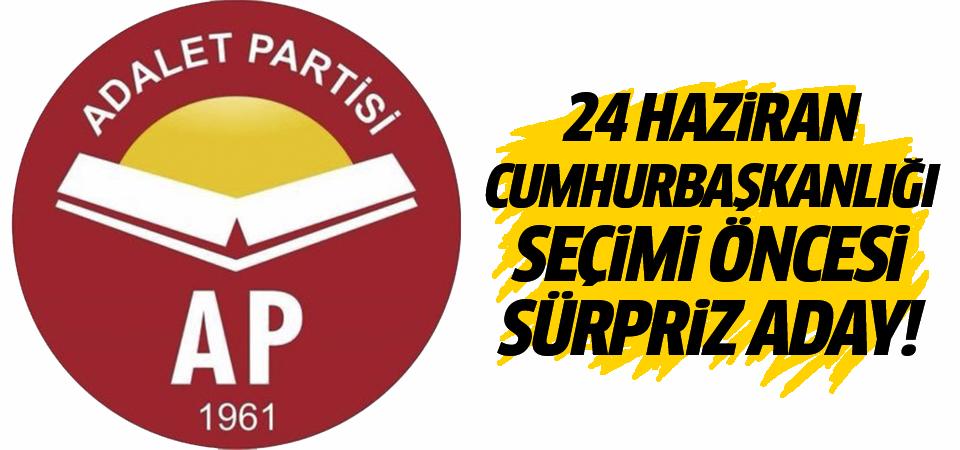 24 Haziran Cumhurbaşkanlığı seçimi öncesi sürpriz aday!