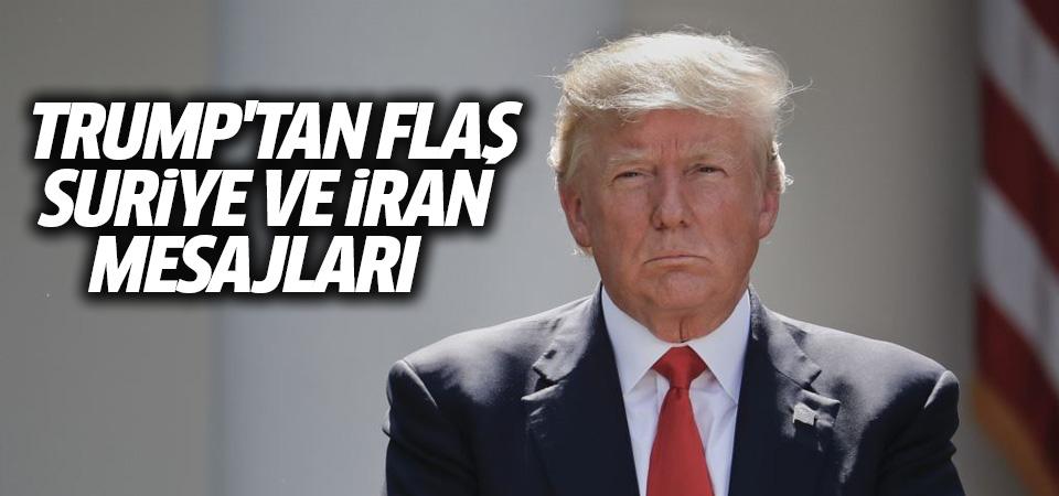 Trump'tan Suriye ve İran mesajları