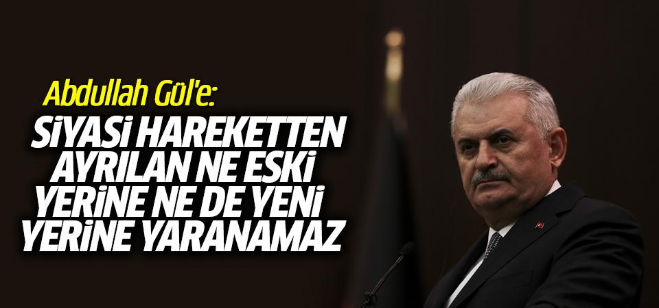 Başbakan'dan Abdullah Gül yorumu