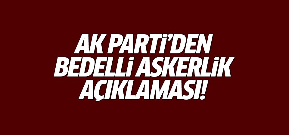 AK Parti Sözcüsü: Bedelli askerlik gündemde değil