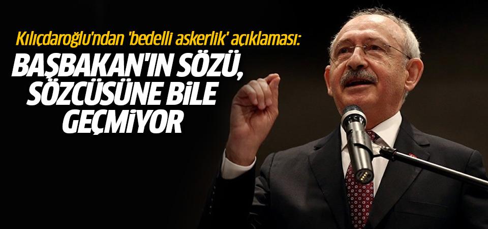 Kılıçdaroğlu'ndan 'bedelli askerlik' açıklaması