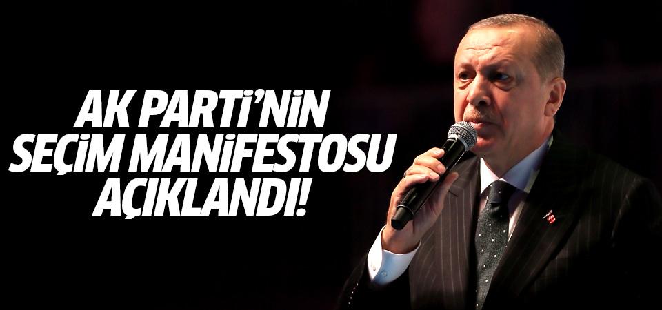 Erdoğan AK Parti'nin seçim manifestosunu açıkladı!