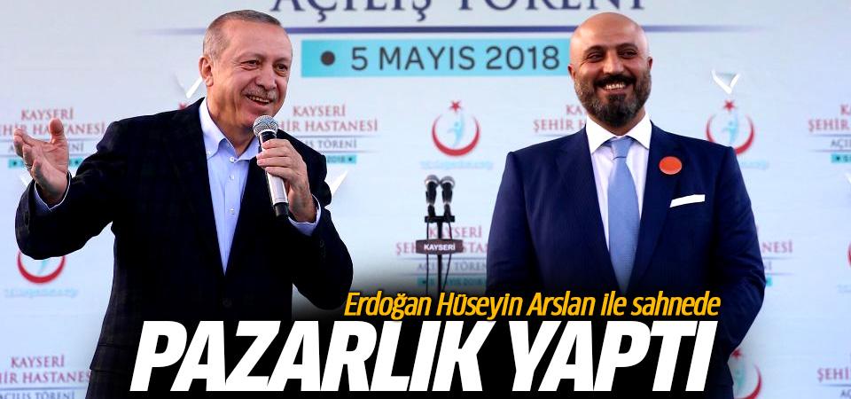 Erdoğan, Hüseyin Arslan ile sahnede pazarlık yaptı!