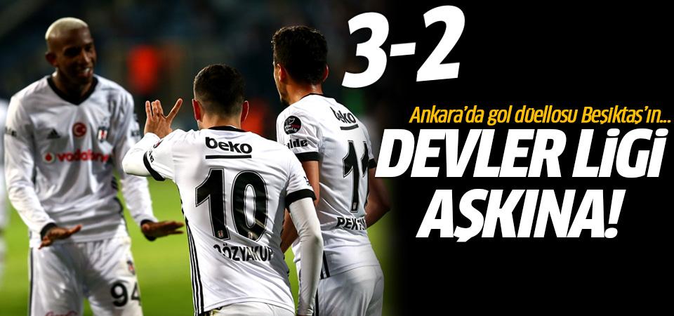 Beşiktaş, Ankara'da kazandı! 3-2