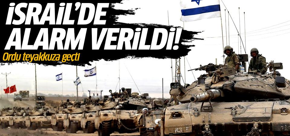 İsrail'de alarm verildi: Ordu teyakkuza geçti