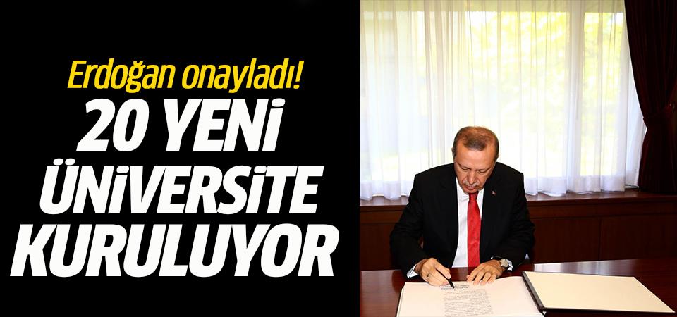 20 yeni üniversite kuruluyor…