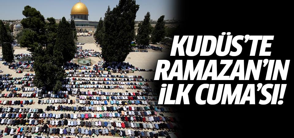 Kudüs'te Ramazan'ın ilk Cuma'sı!