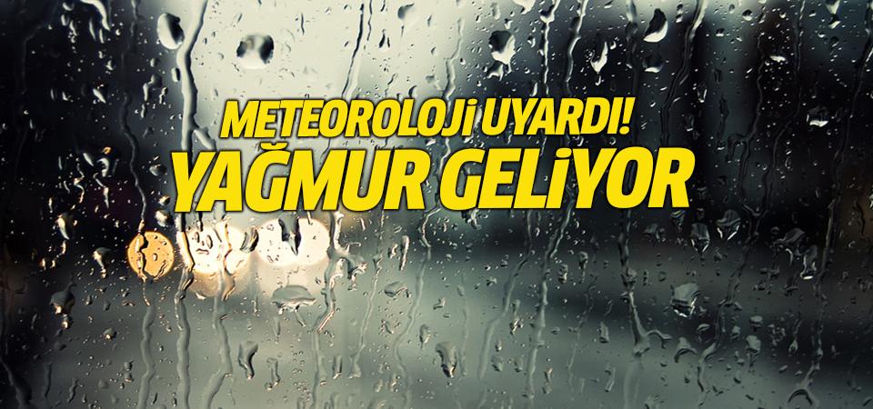 Meteoroloji uyardı! Yağmur geliyor
