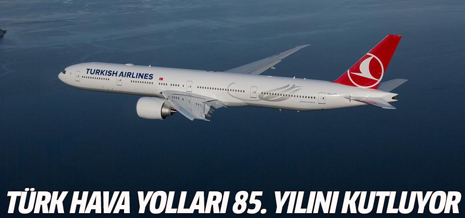 Türk Hava Yolları 85. yılını kutluyor