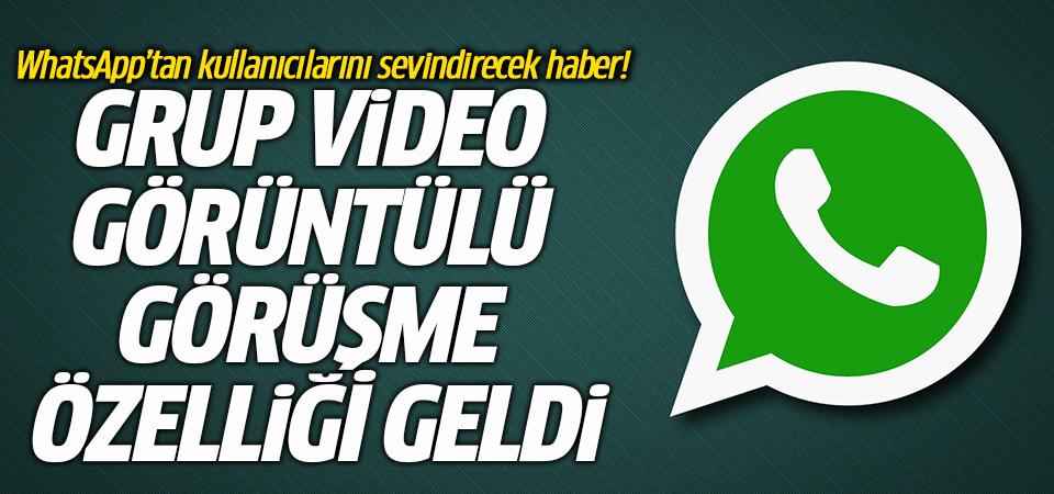 WhatsApp'tan kullanıcılarını sevindirecek haber! Grup video görüntülü görüşme özelliği geldi