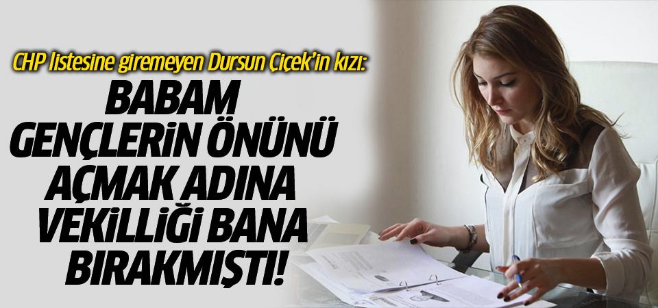Dursun Çiçek'in kızı İrem Çiçek'ten CHP'ye liste tepkisi!